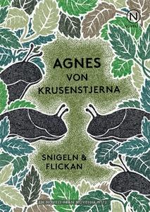 Snigeln och flickan (e-bok) av Agnes von Krusen