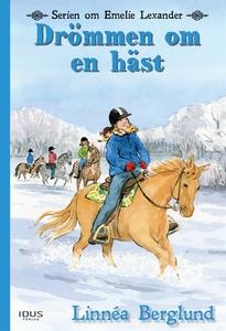 Drömmen om en häst (e-bok) av Linnea Berglund