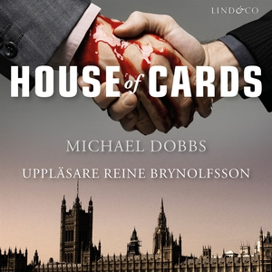 House of Cards (ljudbok) av Michael Dobbs