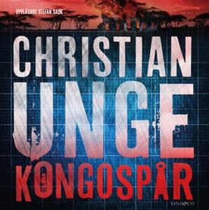 Kongospår (ljudbok) av Christian Unge
