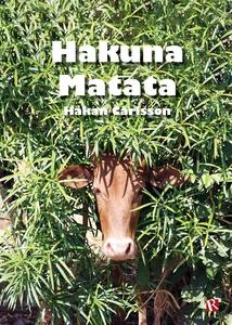 Hakuna Matata (e-bok) av Håkan Carlsson