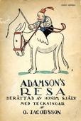 ADAMSON'S RESA: Berättad av honom själv med teckningar av O. Jacobsson