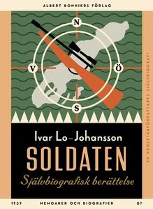 Soldaten : Självbiografisk berättelse (e-bok) a