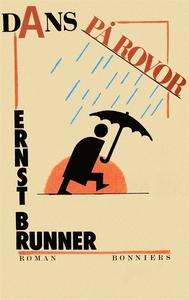 Dans på rovor (e-bok) av Ernst Brunner