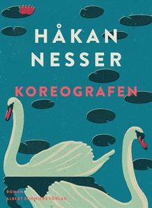 Koreografen (e-bok) av Håkan Nesser