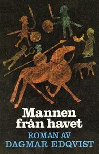 Mannen från havet (e-bok) av Dagmar , Dagmar Ed