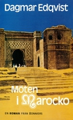 Möten i Marocko : Nutidsroman