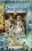 Vänta på vind : En berättelse från 1600-talets slut