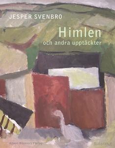 Himlen och andra upptäckter (e-bok) av Jesper S