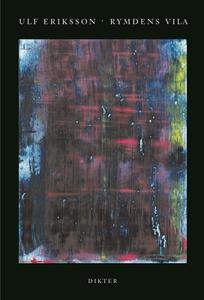 Rymdens vila : Dikter (e-bok) av Ulf Eriksson