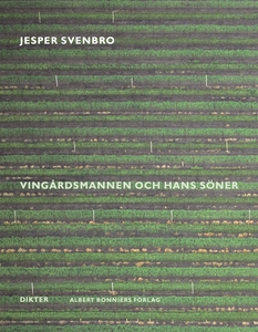 Vingårdsmannen och hans söner : Dikter (e-bok)