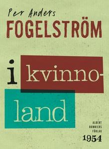 I kvinnoland (e-bok) av Per Anders Fogelström,