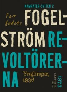 Revoltörerna : Ynglingar, 1936 (e-bok) av Per A
