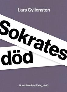 Sokrates död (e-bok) av Lars Gyllensten