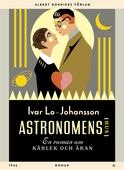 Astronomens hus : En roman om kärleken och äran