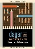 Dagar och dagsverken : Debatter och memoarer