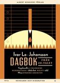 Dagbok från 20-talet : Vagabondliv i Frankrike ; Nederstigen i dödsriket ; Kolet i våld ; Mina städers ansikten