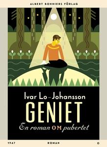 Geniet : En roman om pubertet (e-bok) av Ivar L