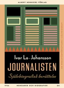 Journalisten : Självbiografisk berättelse (e-bo