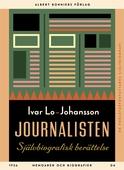 Journalisten : Självbiografisk berättelse