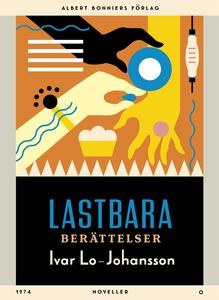 Lastbara berättelser : Noveller (e-bok) av Ivar