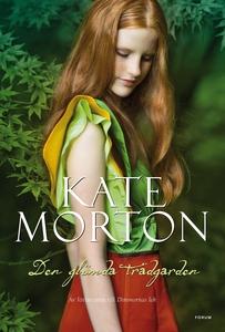 Den glömda trädgården (e-bok) av Kate Morton
