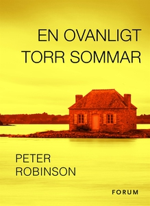 En ovanligt torr sommar (e-bok) av Peter Robins