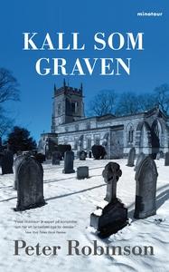 Kall som graven (e-bok) av Peter Robinson, Pete