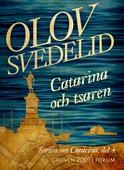Catarina och tsaren : En historisk roman
