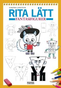 Rita lätt: Fantasifigurer (e-bok) av Esbjörn Jo