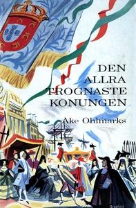 Den allra trognaste konungen (e-bok) av Åke Ohl