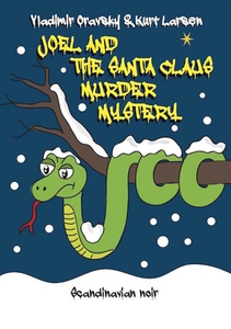 JOEL AND THE SANTA CLAUS MURDER MYSTERY (e-bok)