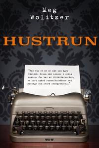 Hustrun (e-bok) av Meg Wolitzer