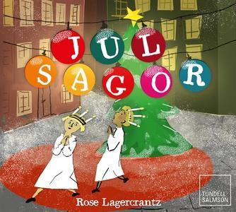 Julsagor (ljudbok) av Torsten Wahlund, Rose Lag