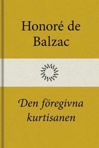 Den föregivna kurtisanen (e-bok) av Honoré de B
