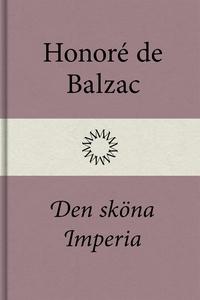Den sköna Imperia (e-bok) av Honoré de Balzac