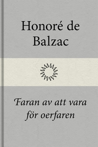 Faran av att vara för oerfaren (e-bok) av Honor