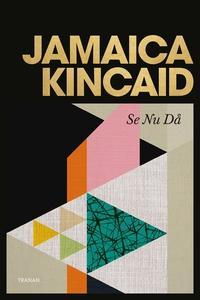 Se Nu Då (e-bok) av Jamaica Kincaid