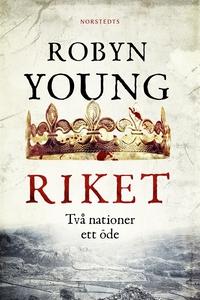 Riket (e-bok) av Robyn Young