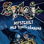 SPLEJ 2: Mysteriet med tomterånarna