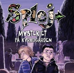 SPLEJ 1: Mysteriet på kyrkogården (ljudbok) av