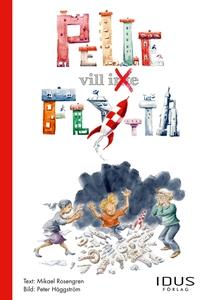 Pelle vill inte flytta (e-bok) av Mikael Roseng