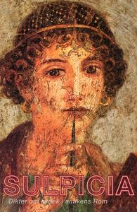 Sulpicia : dikter om kärlek i antikens Rom (e-b