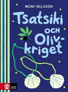 Tsatsiki och Olivkriget (e-bok) av Moni Nilsson