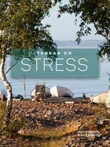 Tankar om Stress (e-bok) av Eva Robild, Mette B