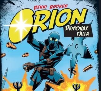 Orion 3: Demonaz fälla (ljudbok) av Benni Bødke