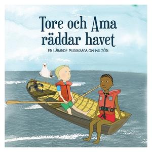 Tore och Ama räddar havet (ljudbok) av Pelle Hö