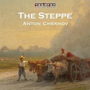 The Steppe (ljudbok) av Anton Chekhov