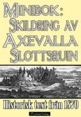 Axevalla slotts historia – Minibok med text från 1870