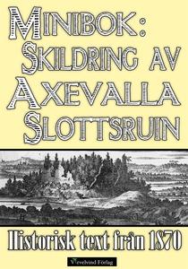 Axevalla slotts historia – Minibok med text frå